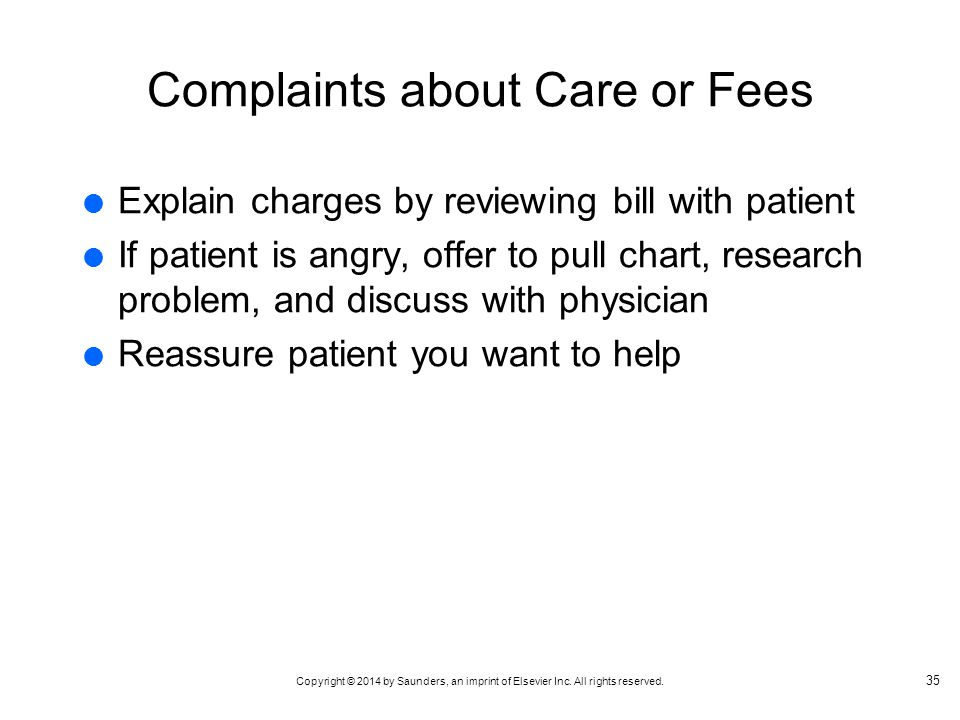 Complaints about Care or Fees