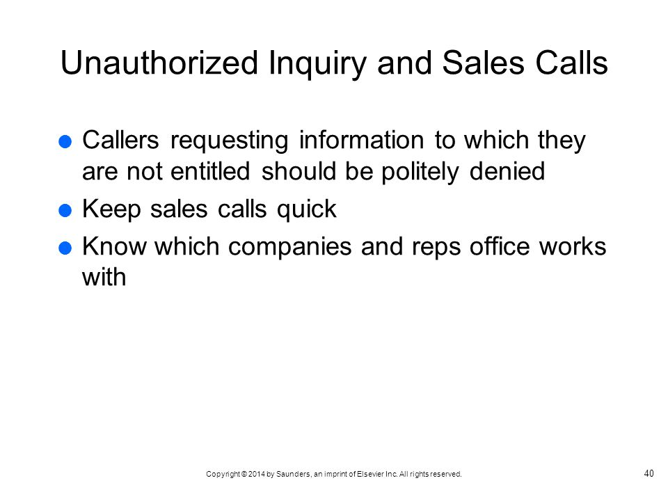 Unauthorized Inquiry and Sales Calls