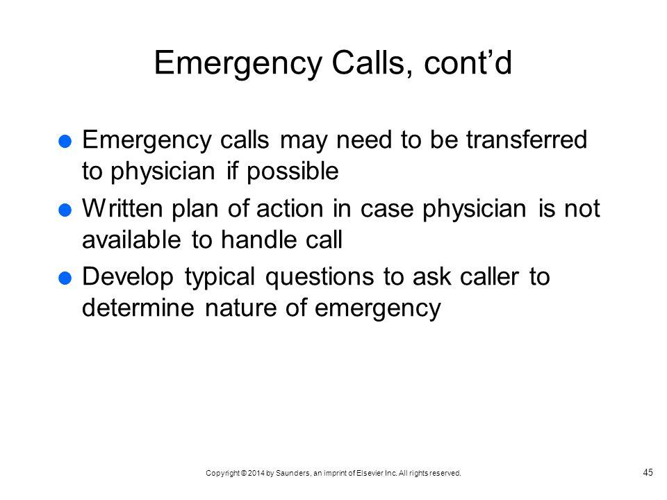 Emergency Calls, cont'd