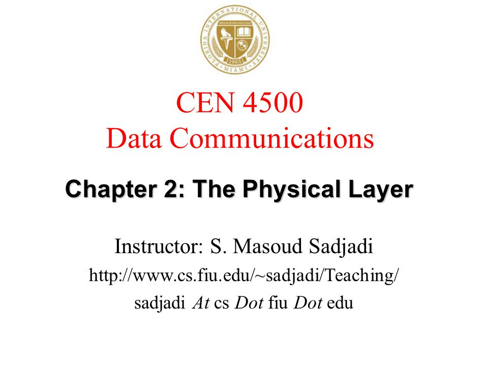 Chapter 2: The Physical Layer