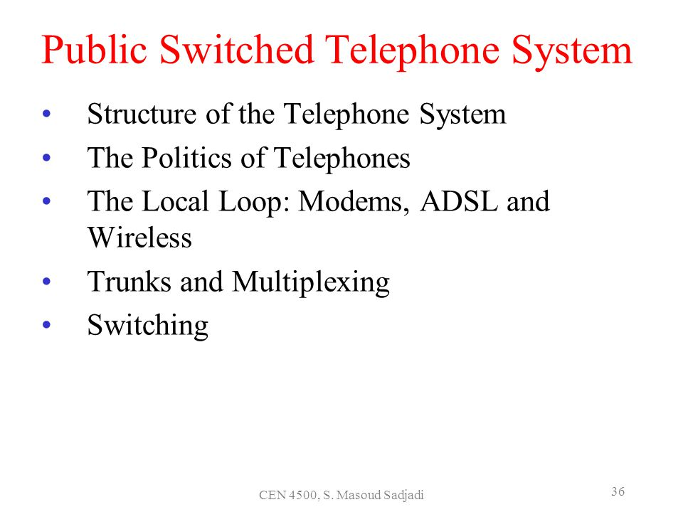 Public Switched Telephone System