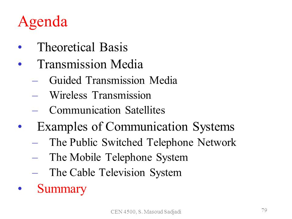 Agenda Theoretical Basis Transmission Media