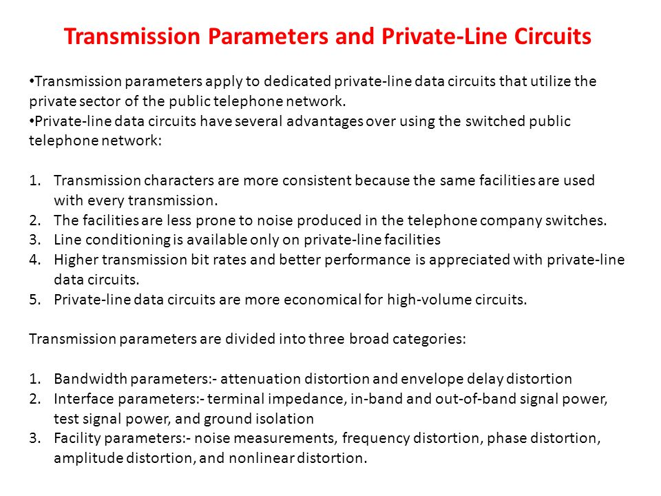Transmission Parameters and Private-Line Circuits