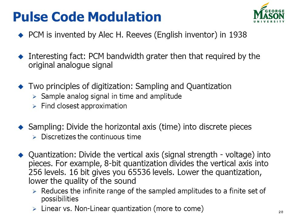 Pulse Code Modulation PCM is invented by Alec H. Reeves (English inventor) in 1938.