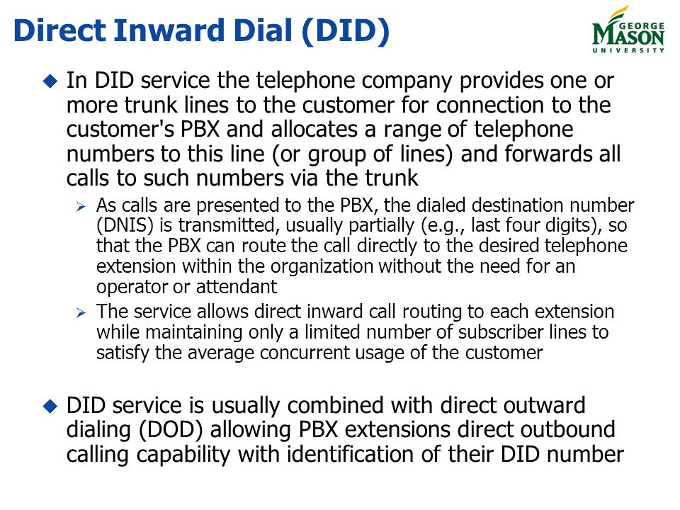 Direct Inward Dial (DID)