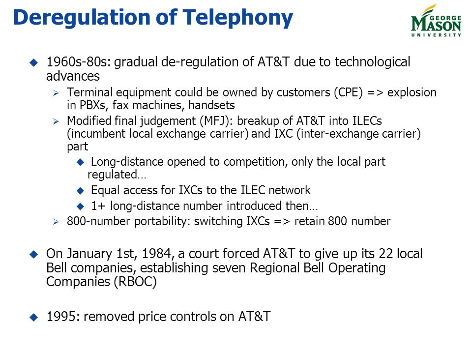 Deregulation of Telephony
