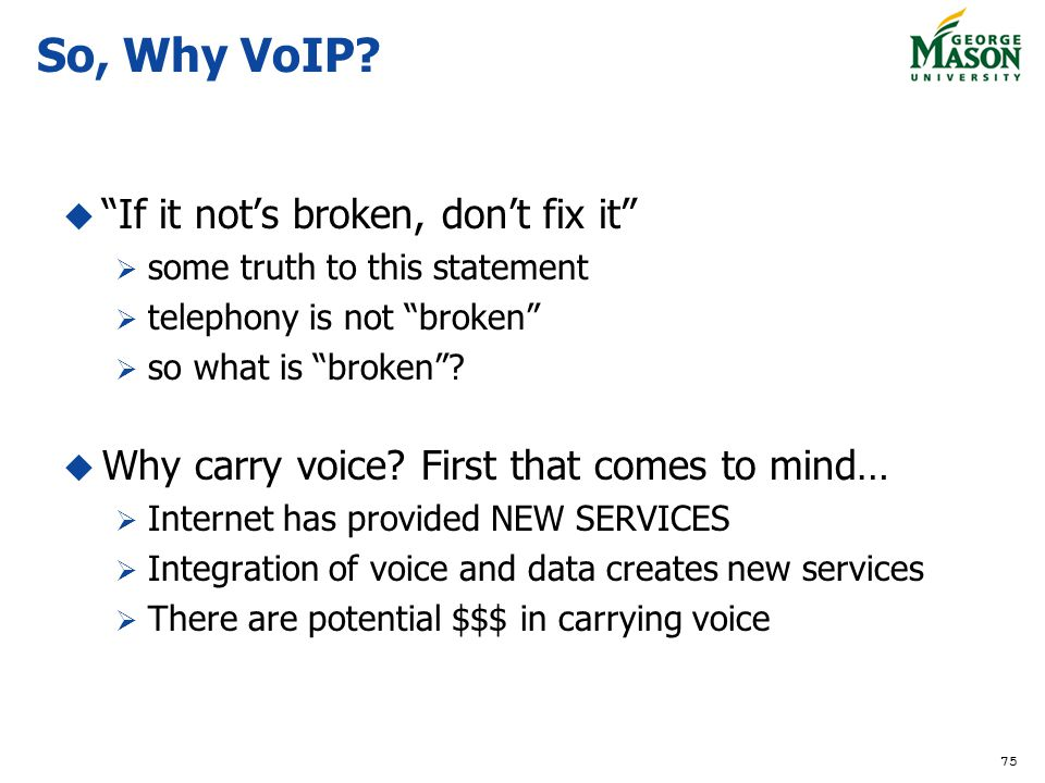 So, Why VoIP If it not's broken, don't fix it