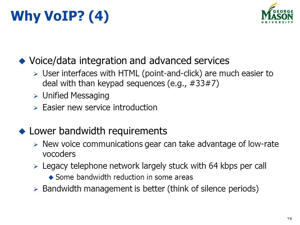 Why VoIP (4) Voice/data integration and advanced services