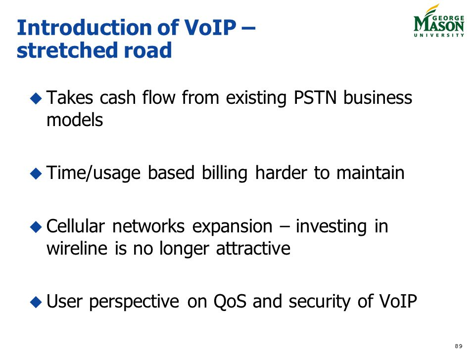 Introduction of VoIP – stretched road