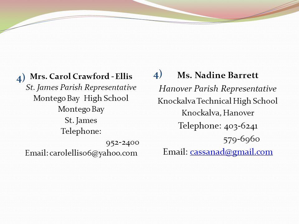 4) 4) Ms. Nadine Barrett Hanover Parish Representative