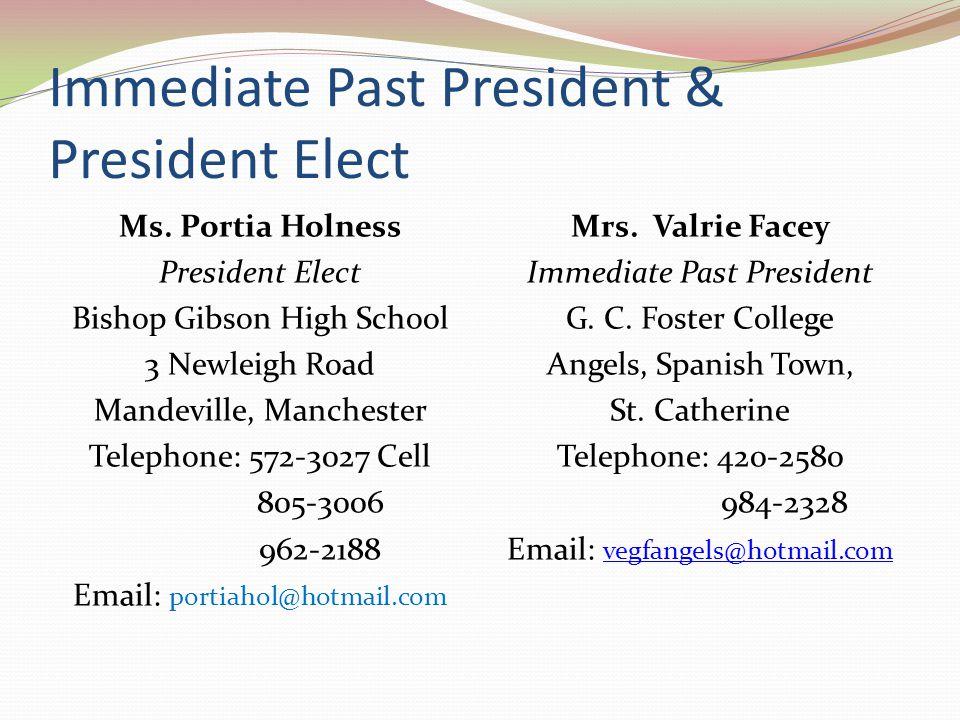 Immediate Past President & President Elect