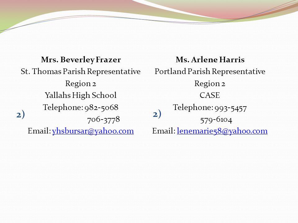 2) 2) Mrs. Beverley Frazer St. Thomas Parish Representative Region 2