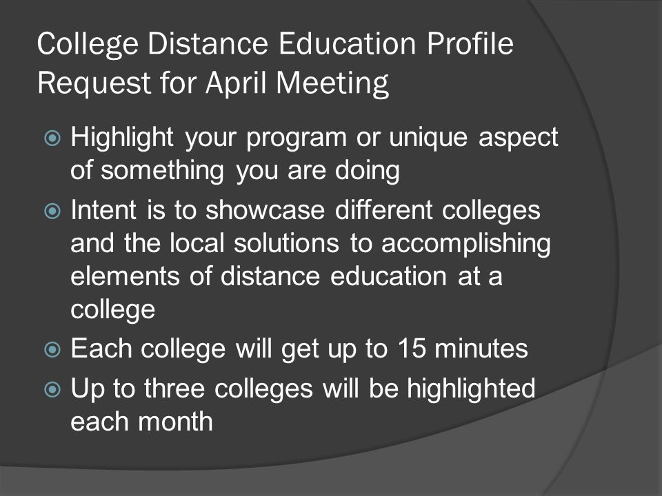 College Distance Education Profile Request for April Meeting