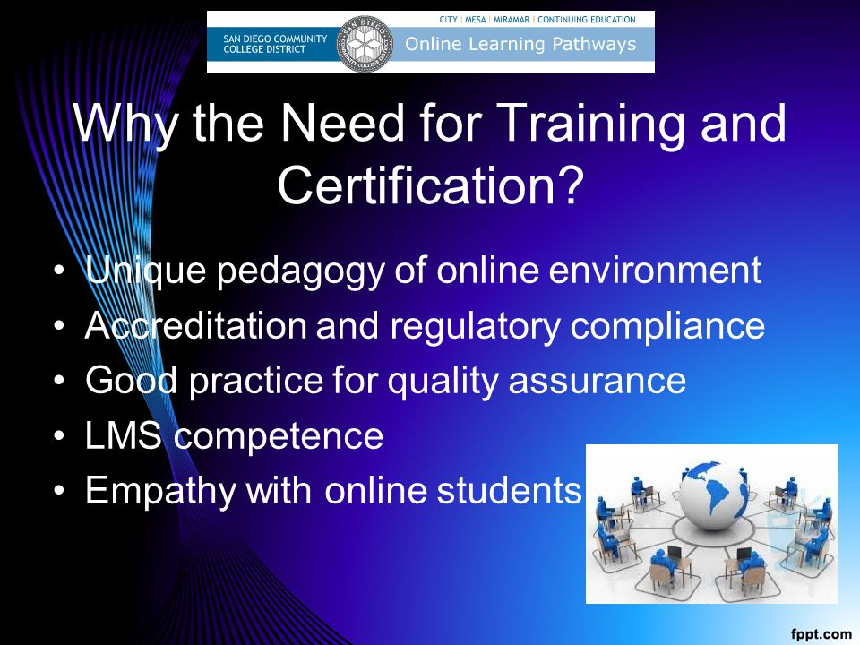 Why the Need for Training and Certification