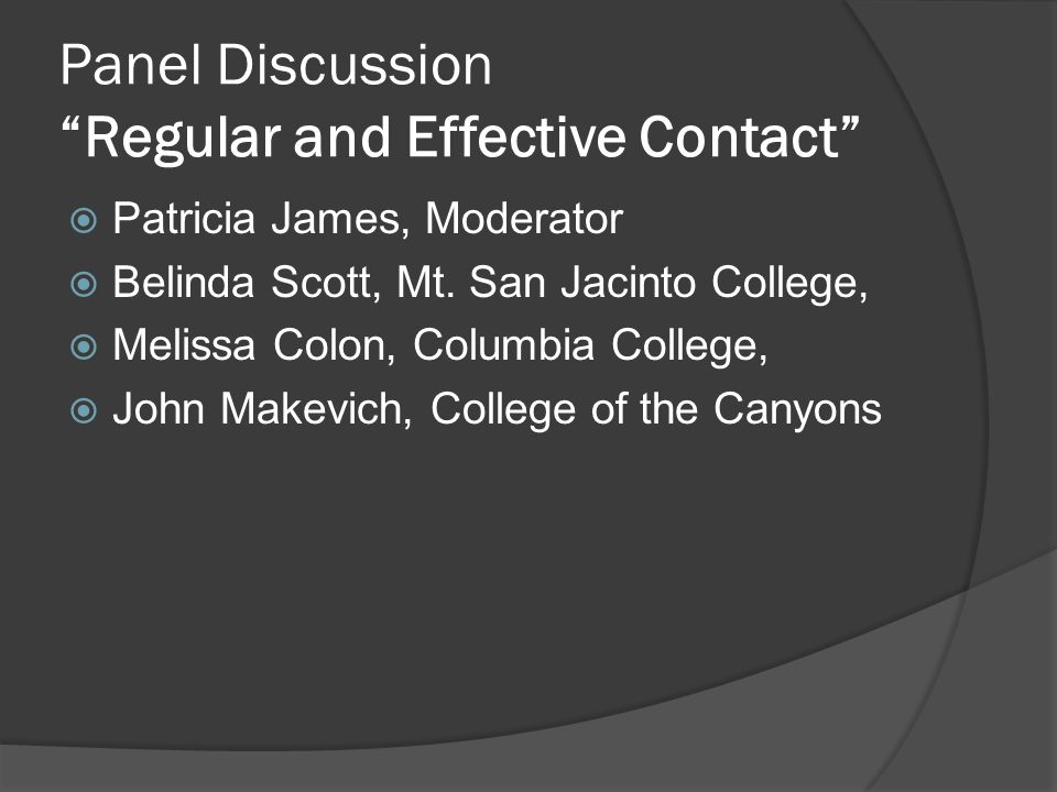 Panel Discussion Regular and Effective Contact