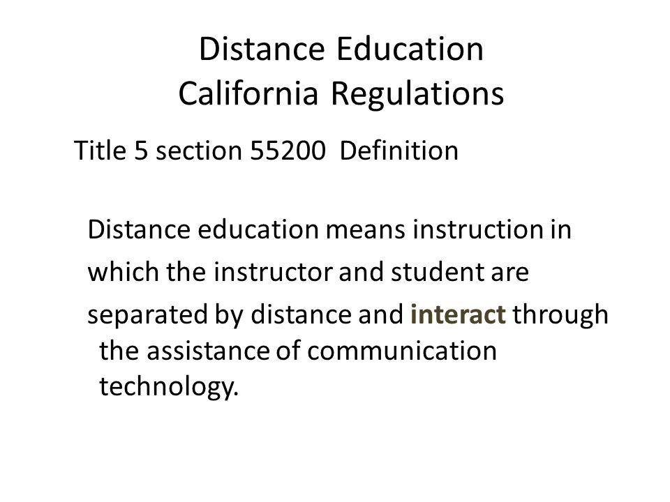 Distance Education California Regulations