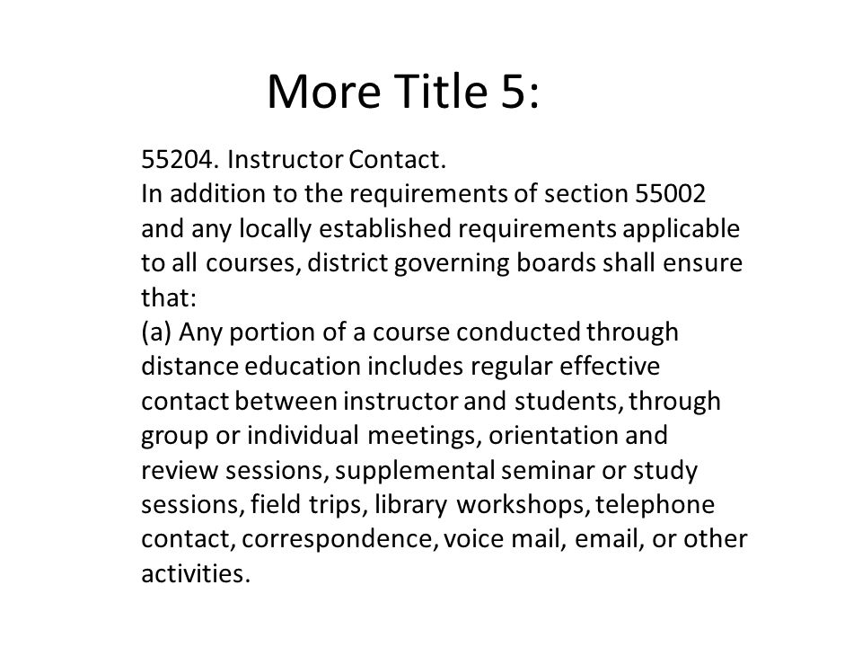 More Title 5: 55204. Instructor Contact.
