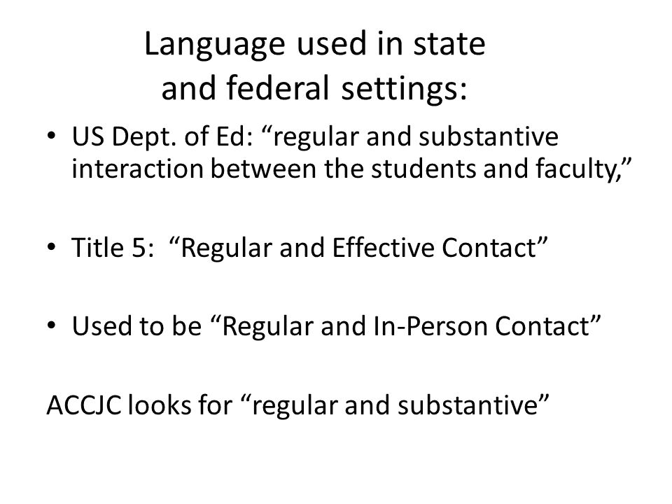 Language used in state and federal settings: