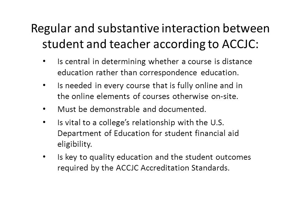 Regular and substantive interaction between student and teacher according to ACCJC:
