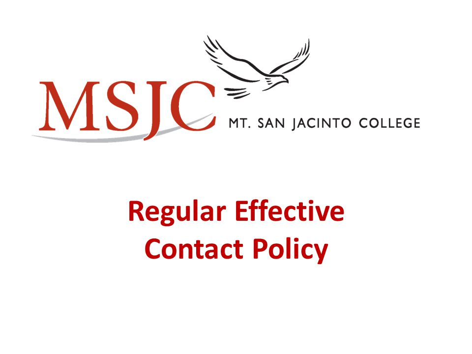 Regular Effective Contact Policy