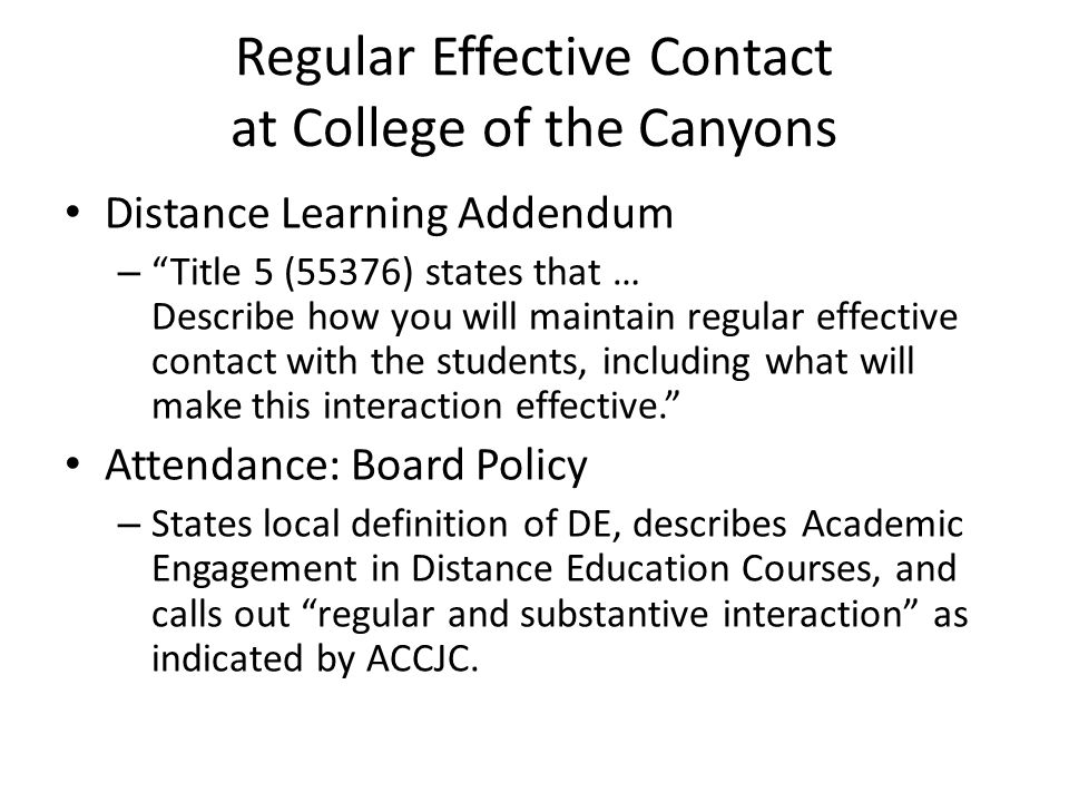 Regular Effective Contact at College of the Canyons