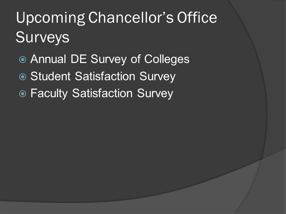 Upcoming Chancellor's Office Surveys