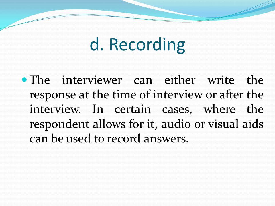 d. Recording