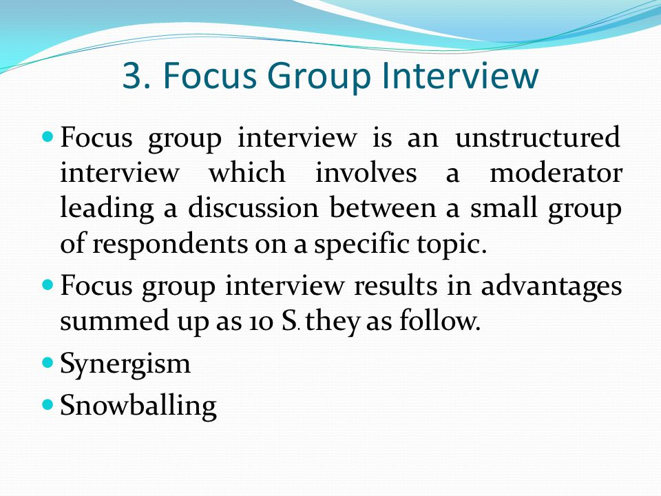 3. Focus Group Interview