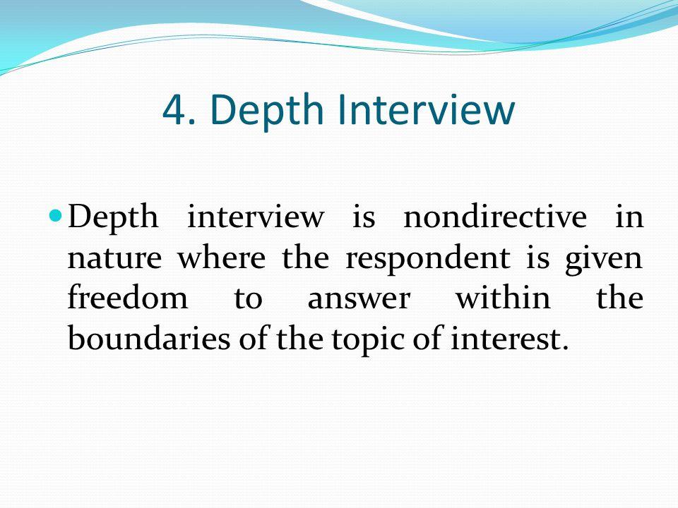 4. Depth Interview