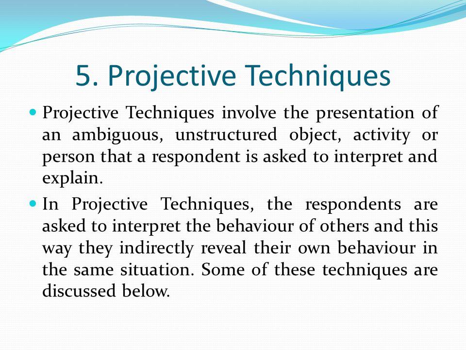 5. Projective Techniques