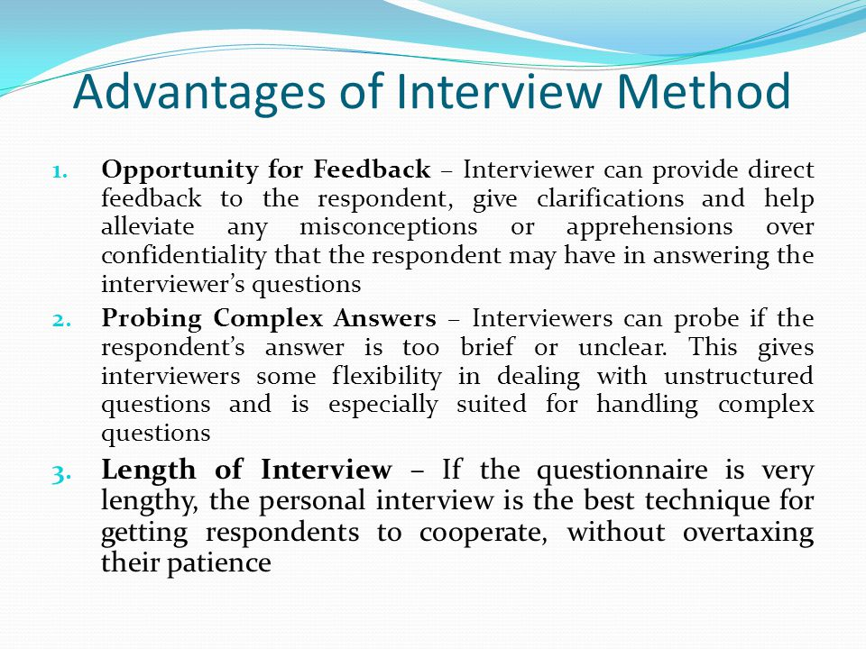 Advantages of Interview Method