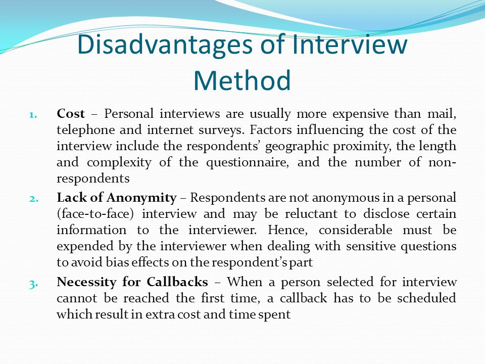 Disadvantages of Interview Method