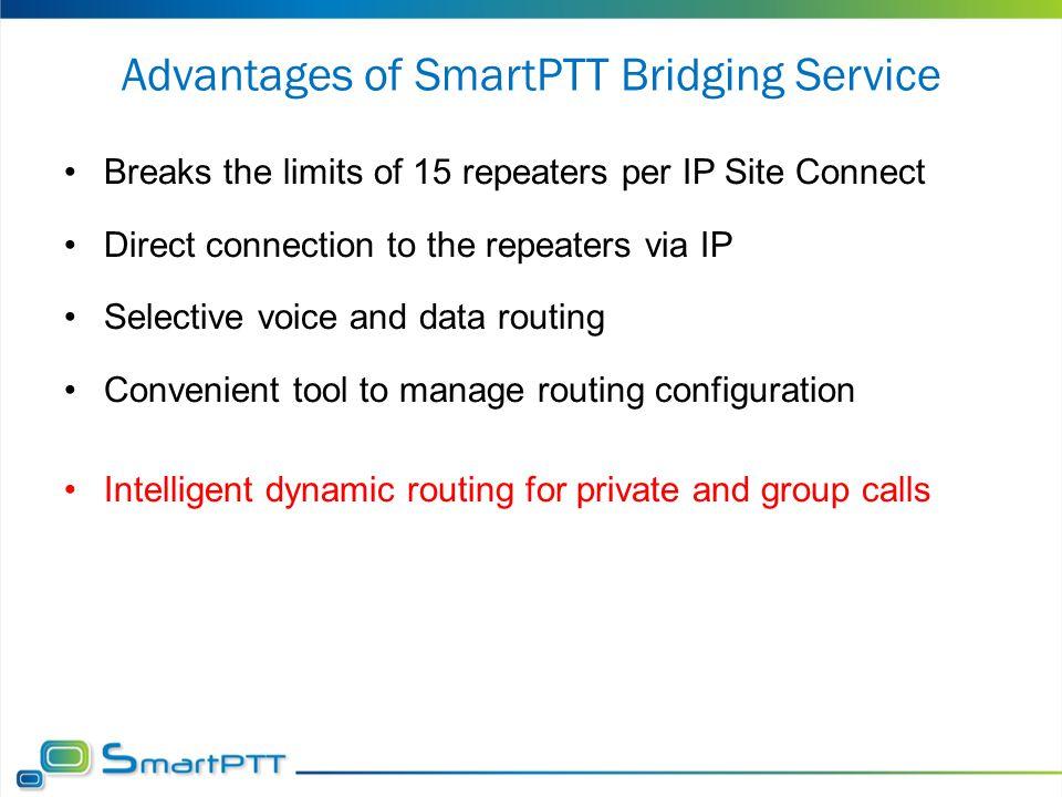 Advantages of SmartPTT Bridging Service