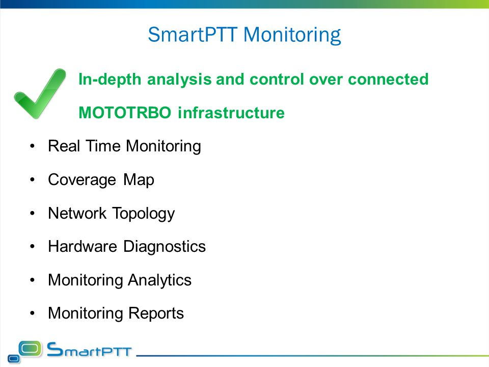 SmartPTT Monitoring In-depth analysis and control over connected