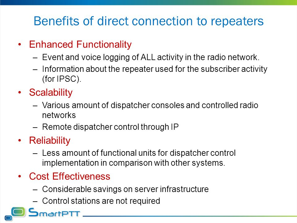 Benefits of direct connection to repeaters