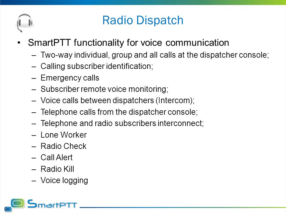 Radio Dispatch SmartPTT functionality for voice communication