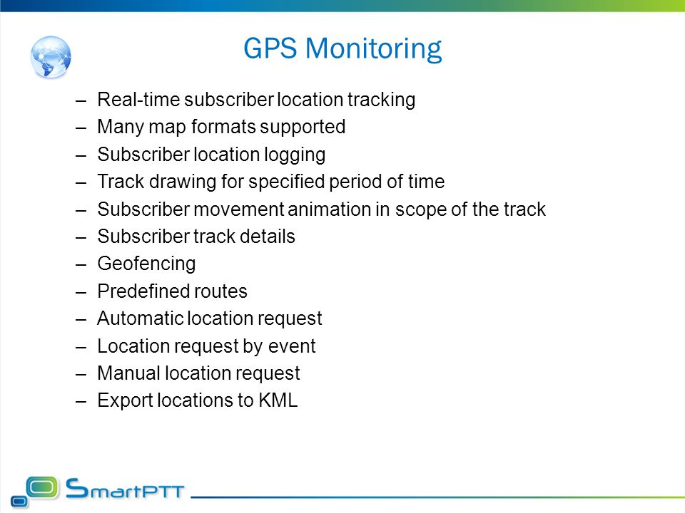 GPS Monitoring Real-time subscriber location tracking