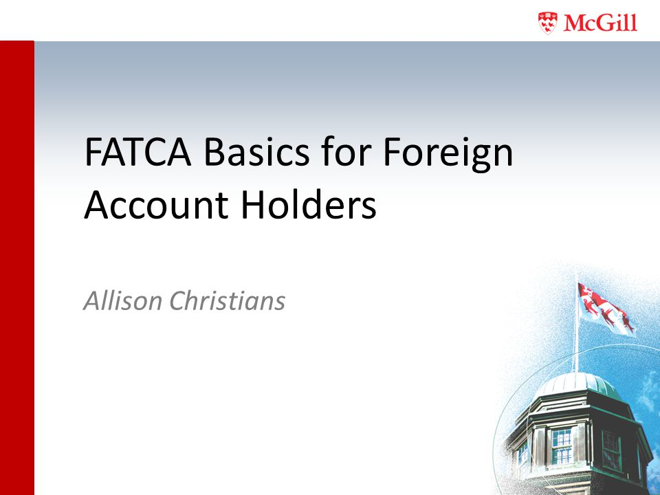 FATCA Basics for Foreign Account Holders