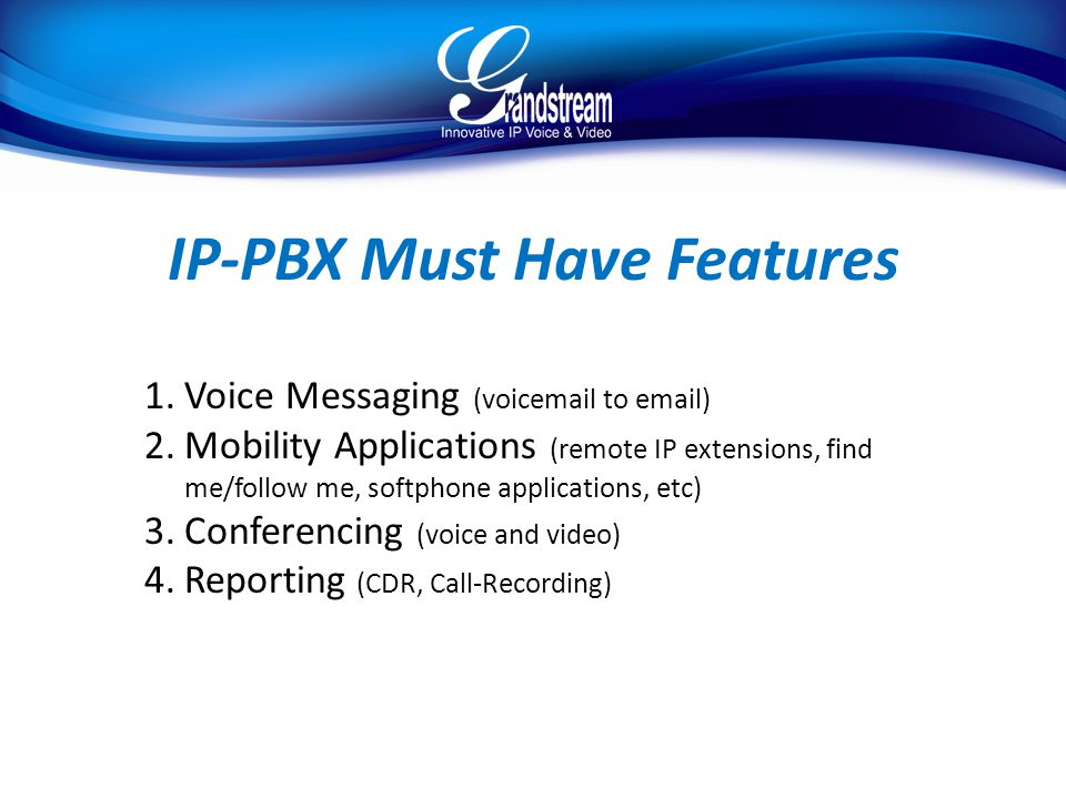 IP-PBX Must Have Features
