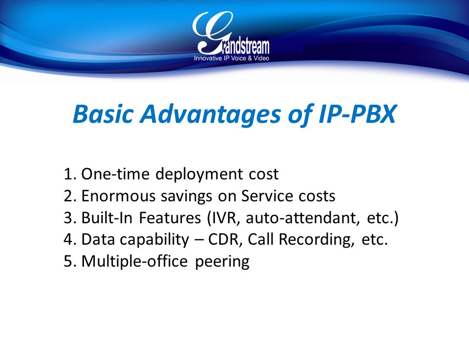 Basic Advantages of IP-PBX