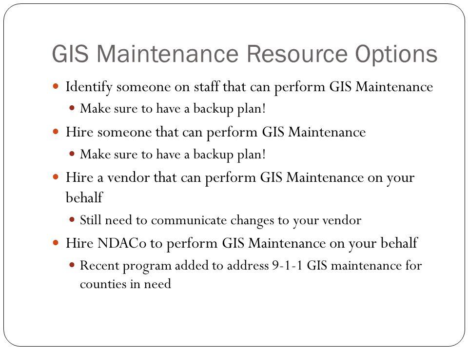 GIS Maintenance Resource Options