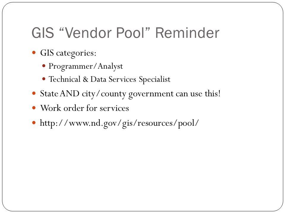 GIS Vendor Pool Reminder
