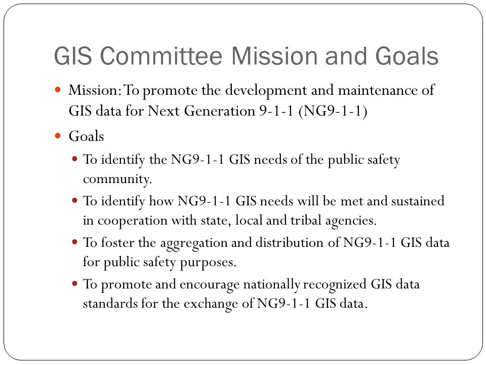 GIS Committee Mission and Goals