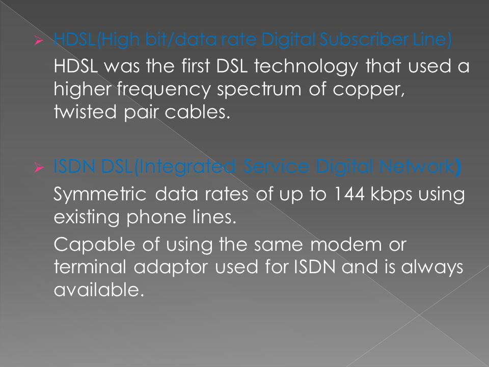 ISDN DSL(Integrated Service Digital Network)