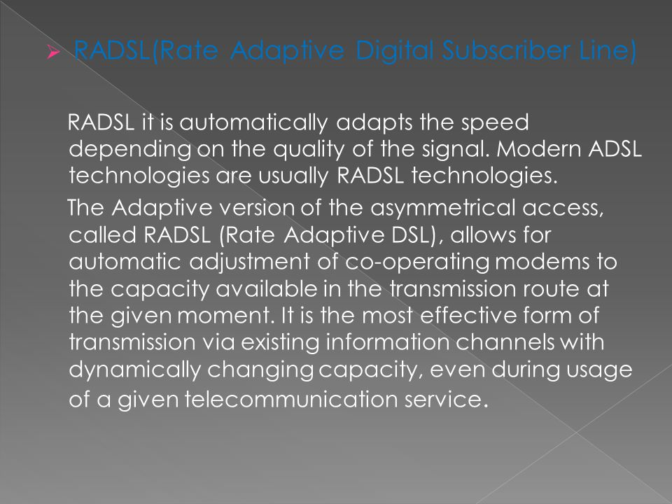 RADSL(Rate Adaptive Digital Subscriber Line)
