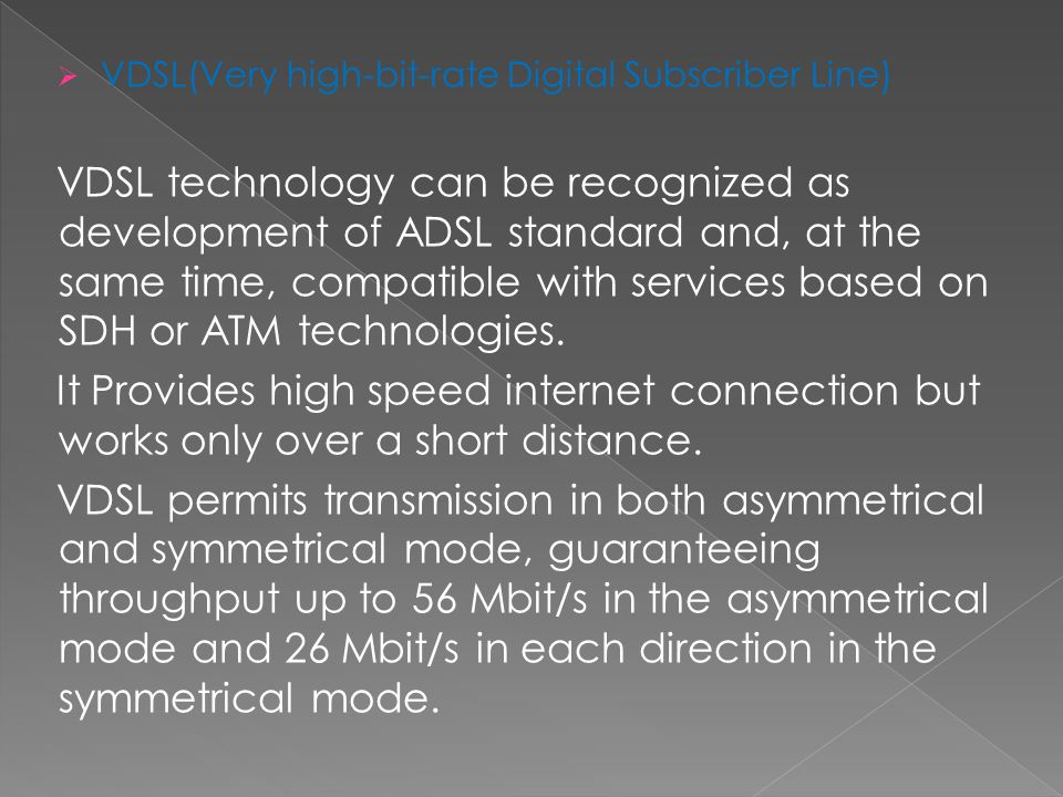 VDSL(Very high-bit-rate Digital Subscriber Line)