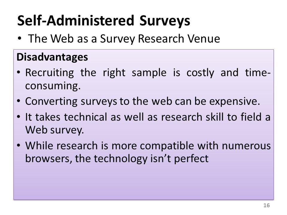 Evaluation of the Self-Administered Surveys