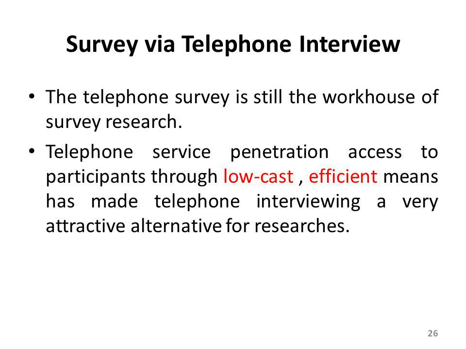 Evaluation of the Telephone Interviewing