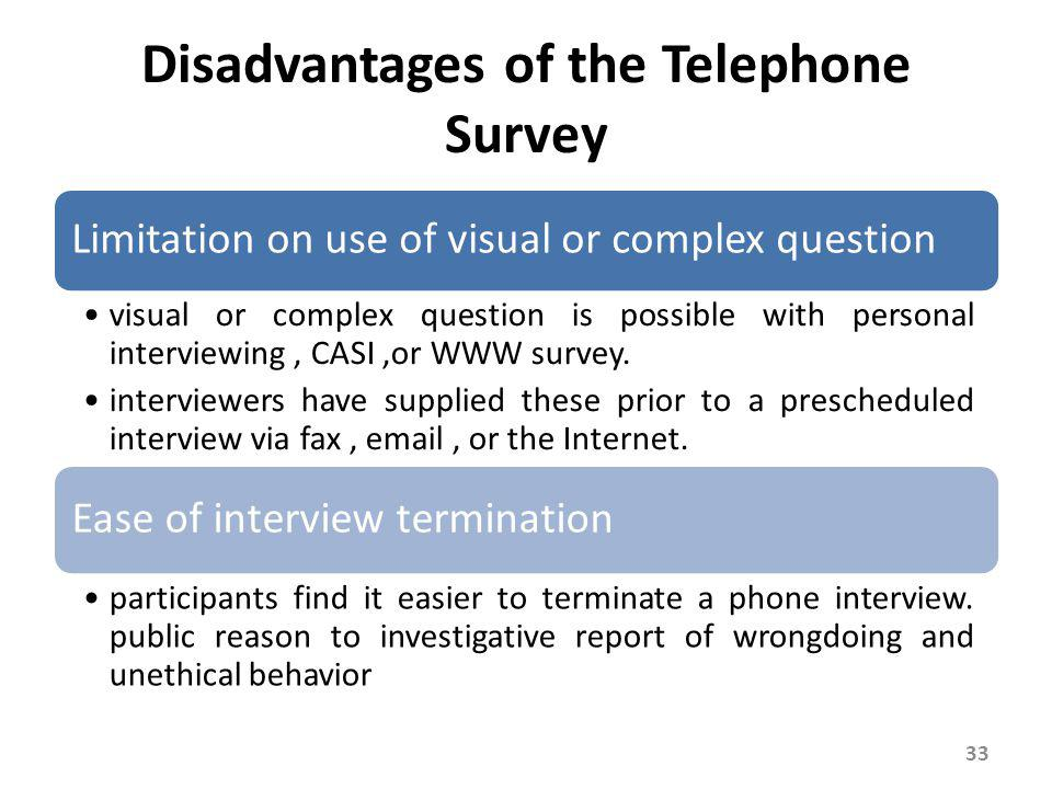 Disadvantages of the Telephone Survey