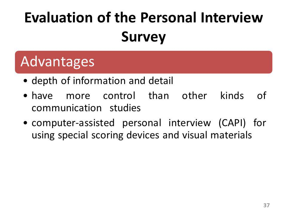 Evaluation of the Personal Interview Survey